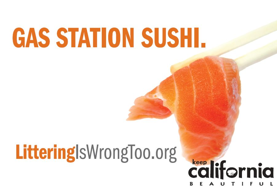 Gas Station Sushi. Littering is Wrong Too!